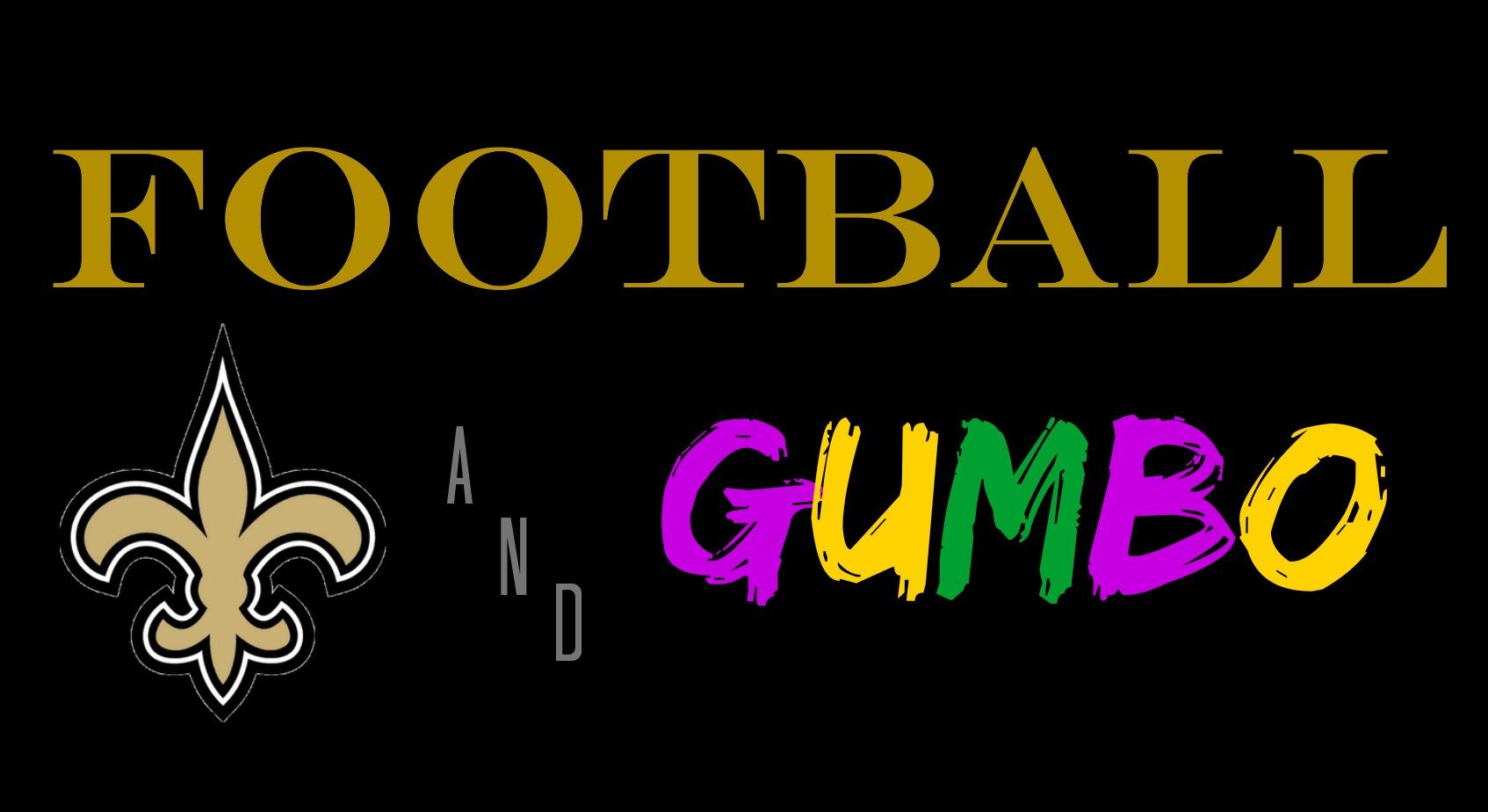 Football & Gumbo